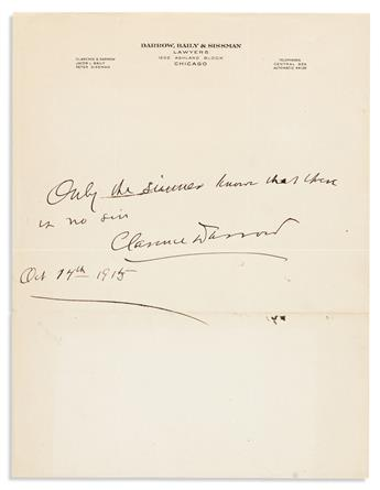 DARROW, CLARENCE. Autograph Quotation dated and Signed:
