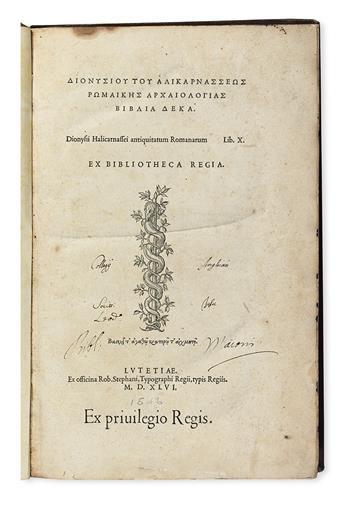 DIONYSIUS of Halicarnassus.  Antiquitatum Romanarum lib. X.  1546 [i. e., 1547]