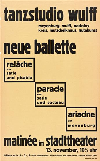 DESIGNER UNKNOWN.  TANZSTUDIO WULFF / NEUE BALLETTE. Circa 1932. 31¼x19½ inches, 79¼x49½ cm. Buchdruckerei Haupt, Basel.