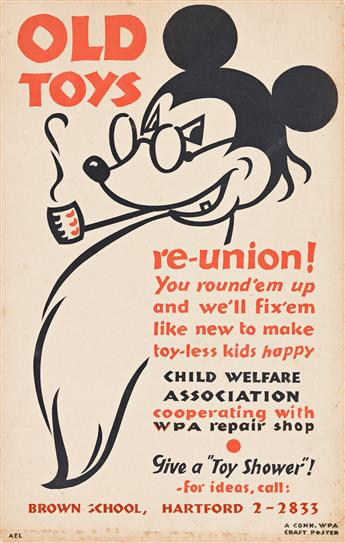 DESIGNER UNKNOWN Old Toys Re - Union! / Child Welfare Association.