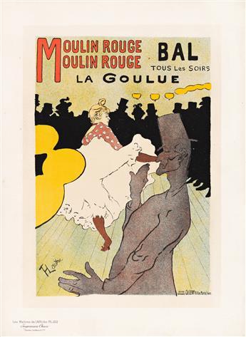 HENRI DE TOULOUSE-LAUTREC (1864-1901).  MOULIN ROUGE / LA GOULUE. Maitres de l'Affiche pl. 122. 1898. 15¾x11¼ inches, 40x29 cm. Chaix,