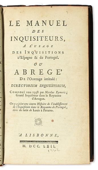 EYMERICH [or EIMERIC], NICOLAUS. Le Manuel des Inquisiteurs. 1762 + MONPERSAN, LOUIS DE. La Politique des Jésuites. 1762