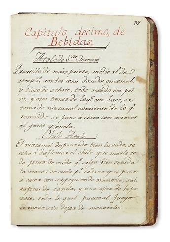 (MEXICAN COOKERY.) Early manuscript cookbook titled Arte de Cocina.