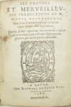 NOSTRADAMUS, MICHEL DE.  1589  Les Grandes et Merveilleuses Predictions de M. Michel Nostradamus.