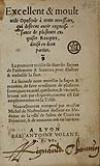 NOSTRADAMUS, MICHEL DE.  1555  Excellent & moult utile Opuscule à touts necessaire [etc.].