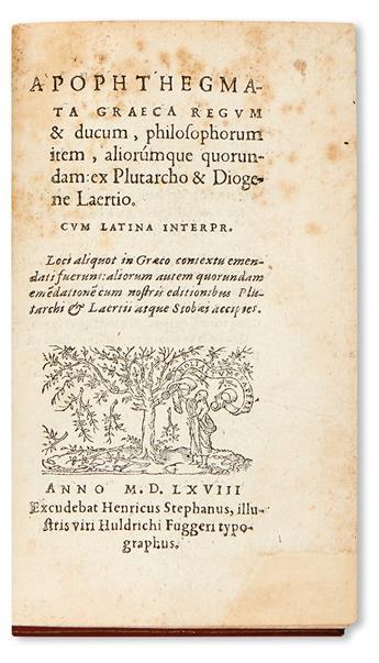 PLUTARCH, attributed to. Apophthegmata Graeca regum & ducum, philosophorum item.  1568