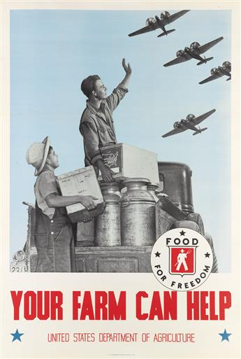 DESIGNER UNKNOWN. YOUR FARM CAN HELP / FOOD FOR FREEDOM. 1941. 39x26 inches, 101x68 cm. U.S. Government Printing Office, Washington, D.