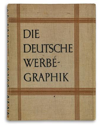 WALTER SCHUBERT (DATES UNKNOWN). DIE DEUTSCHE WERBE - GRAPHIK. Bound volume. 1927. 14x10 inches, 36x26 cm. Francken & Lang, Berlin.