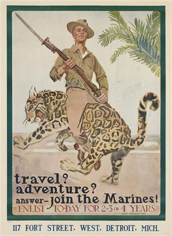 JAMES MONTGOMERY FLAGG (1870-1960). TRAVEL? ADVENTURE? ANSWER - JOIN THE MARINES! Circa 1918. 40x29 inches, 101x74 cm.