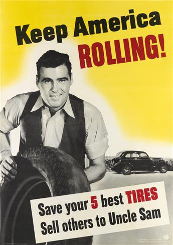 DESIGNER UNKNOWN. KEEP AMERICA ROLLING! 1942. 39x28 inches, 101x71 cm. U.S. Government Printing Office, Washington, D.C.