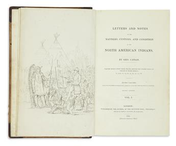 (AMERICAN INDIANS). Catlin, George. Letters and Notes on the Manners, Customs, and Condition of the North American Indians.