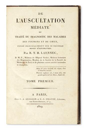 LAENNEC, RENÉ-THÉOPHILE-HYACINTHE. De l'Auscultation Médiate.  2 vols.  1819
