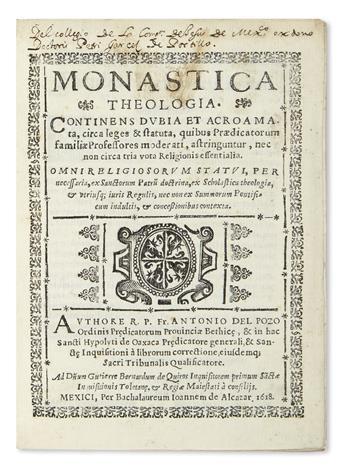 (MEXICAN IMPRINT--1618.) Pozo, Antonio del. Monastica theologia.