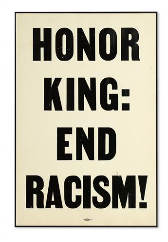 (CIVIL RIGHTS--KING, MARTIN LUTHER JR.) MEMPHIS SANITATION WORKERS. Honor King End Racism!