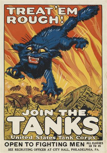 AUGUST WILLIAM HUTAF (1879-1942). TREAT EM ROUGH! / JOIN THE TANKS. Window card. 1918. 14x9 inches, 35x24 cm.