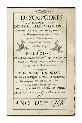 PHILIPPINES  MANUSCRIPT.  Descripciones . . . de Manila . . . Fuerzas de los Pressidios [etc.]. Illustrated manuscript in Spanish. 1753