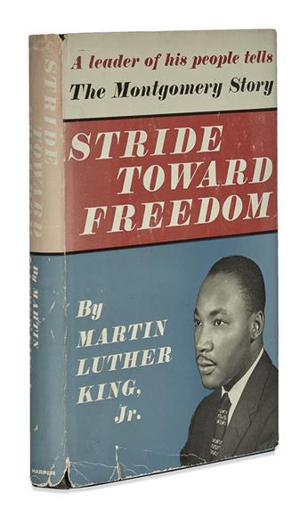 KING, MARTIN LUTHER, JR. Stride Toward Freedom: The Montgomery Story.