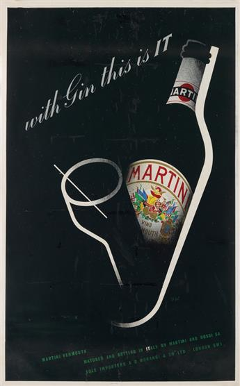 ZERO (HANS SCHLEGER, 1898-1976). MARTINI / WITH GIN THIS IS IT. 1948. 30x20 inches, 76x50 cm.