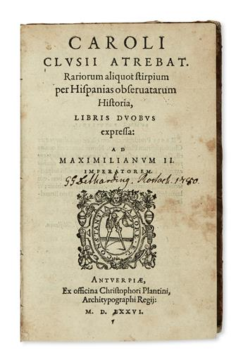 NATURAL HISTORY  CLUSIUS, CAROLUS. Aliquot notae in Garciae Aromatum historiam. 1582. Bound with 3 related contemporary works.