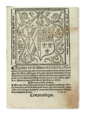 VANEGAS DEL BUSTO, ALEJO. Agonía del tra[n]sito de la muerte co[n] los avisos y consuelos que cerca della son provechosos. 1547