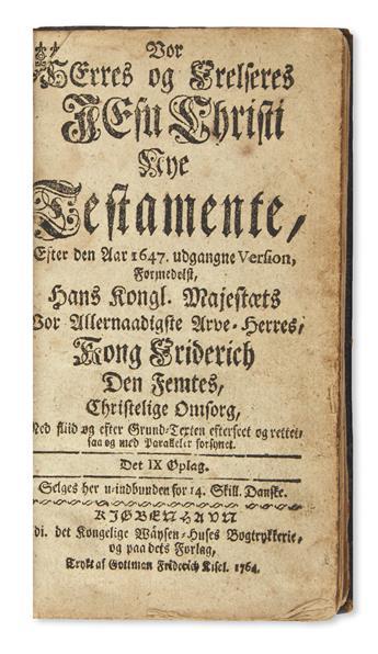 BIBLE IN DANISH.  Vor Herres og Frelseres Jesu Christi Nye Testamente. 1764 + [PONTOPPIDAN, ERIK.]  Sandhed til Gudfrygtighed. 1763