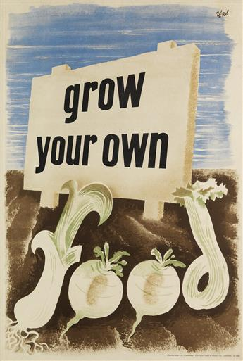 ZÉRÓ (HANS SCHLEGER, 1898-1976). GROW YOUR OWN FOOD. Circa 1940. 30x20 inches, 76x50 cm. Fosh & Cross, London.