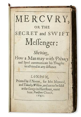 WILKINS, JOHN. Mercury; or, The Secret and Swift Messenger:  1641