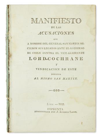 (PERU.) Dundonald, Thomas Cochrane, Earl of. Manifiesto de las acusaciones . . . y vindicacion de este dirigida al mismo San Martin.