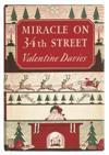 (CHILDRENS LITERATURE.) Davies, Valentine. Miracle on 34th Street.