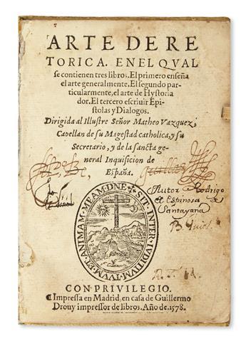 ESPINOSA DE SANTAYANA, RODRIGO DE.  Arte de Retórica.  1578