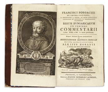 FORGACH, FERENC, Bishop of Varad. Rerum Hungaricarum sui temporis commentarii.  1788