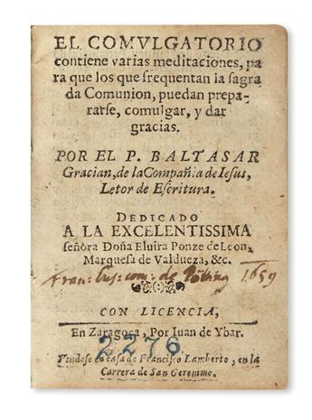 GRACIÁN Y MORALES, BALTASAR, S. J. El Comulgatorio.  1655