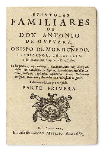 GUEVARA, ANTONIO DE. Epístolas Familiares.  2 vols.  1665