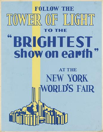 DESIGNER UNKNOWN. FOLLOW THE TOWER OF LIGHT TO THE BRIGHTEST SHOW ON EARTH AT THE NEW YORK WORLDS FAIR. 1965. 28x22 inches, 71x56 cm