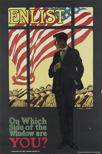 LAURA BREY (1891-1980). ENLIST / ON WHICH SIDE OF THE WINDOW ARE YOU? 1917. 38x25 inches, 98x65 cm. National Printing & Eng. Co., Chica