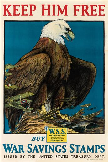 CHARLES LIVINGSTON BULL (1874-1932). KEEP HIM FREE / BUY WAR SAVINGS STAMPS. 1918. 29x20 inches, 75x50 cm. Ketterlinus, Philadelphia.