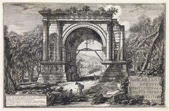 GIOVANNI B. PIRANESI Alcune vedute di Archi Trionfali, ed altri monumenti.