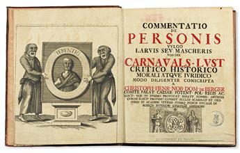 BERGER, CHRISTOPH HEINRICH VON. Commentatio de personis vulgo larvis seu mascheris.  1723