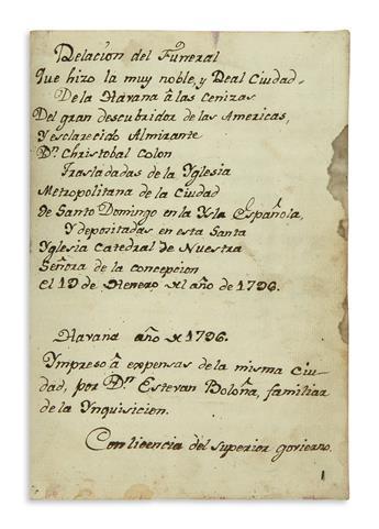 (COLUMBUS, CHRISTOPHER.) Relacion del funeral . . . del gran descubridor de las Americas y esclarecido almirante Don Cristobal Colon.