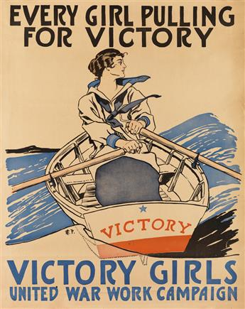 EDWARD PENFIELD (1866-1925). EVERY GIRL PULLING FOR VICTORY / VICTORY GIRLS. Circa 1918. 27x22 inches, 70x56 cm.