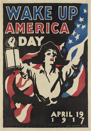 JAMES MONTGOMERY FLAGG (1870-1960). WAKE UP AMERICA DAY. 1917. 40x28 inches, 103x71 cm.