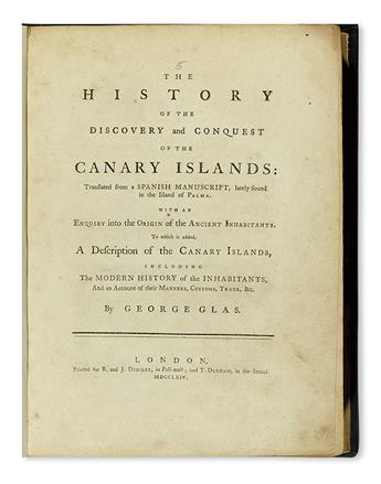 GLAS, GEORGE. The History of the Discovery and Conquest of the Canary Islands.  1764