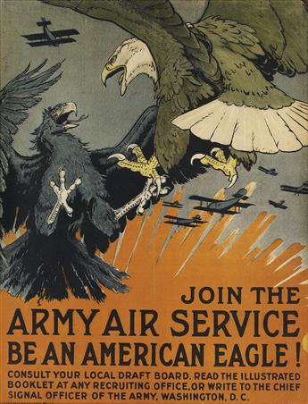 CHARLES LIVINGSTON BULL (1874-1932). JOIN THE ARMY AIR SERVICE / BE AN AMERICAN EAGLE! Circa 1917. 26x20 inches, 68x51 cm. Alpha Litho