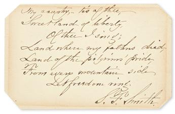 SMITH, SAMUEL FRANCIS. Autograph Manuscript Signed, S.F. Smith, a fair copy of the first stanza of his hymn, America.