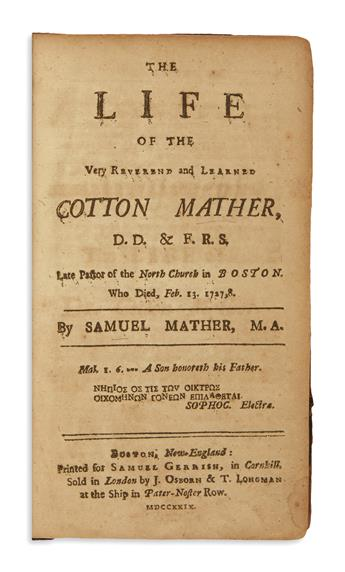 (EARLY AMERICAN IMPRINT.) Mather, Samuel. The Life of the Very Reverend and Learned Cotton Mather.
