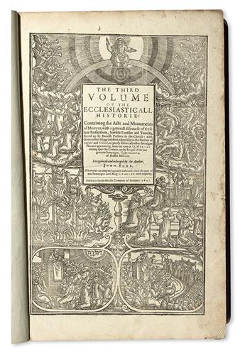 FOXE, JOHN. Acts and Monuments of Matters Most Special and Memorable, happening in the Church.  Vol. 3 (of 3).  1641