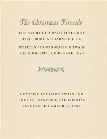 (ALLEN PRESS.) Twain, Mark. The Christmas Fireside. The Story of a Bad Little Boy that Bore a Charmed Life.