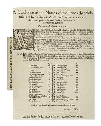 ENGLISH CIVIL WAR.  A Catalogue of the Names of the Lords that Subscribed to Levie Horse to Assist His Majestie.  Broadside.  1642