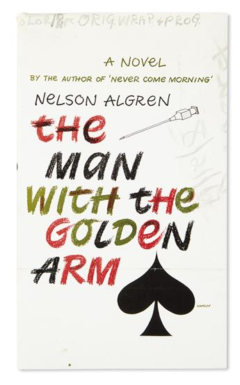 ALGREN, NELSON. The Man With the Golden Arm.