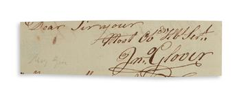 JOHN GLOVER. Clipped portion of a Letter Signed, attached to a letter from Glovers grandson Robert Hooper. The...